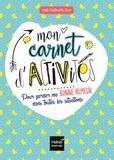 Karine Tercier - Mon carnet d'activités pour garder ma bonne humeur dans toutes les situations.