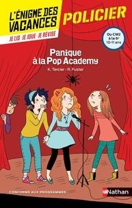 Karine Tercier et Roselyne Fuster - Panique à la Pop Academy - Du CM2 à la 6e.