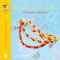 Jean-Gabriel Jauze - Bracelets et shamballas, si beaux, si faciles !.
