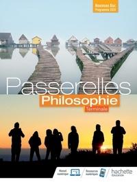 Philosophie Tle Passerelles- Livre de l'élève - Karine Tordo Rombault  