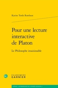 Pour une lecture interactive de Platon - Le philosophe insaisissable.pdf