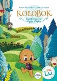 Karine Tournade et  La Fée qui cloche - Kolobok, le petit bonhomme de pain d'épice.