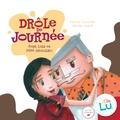 Karine Tournade et Servan Legoff - La drôle de journée de Lola et Pépé chocolat.