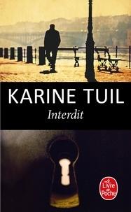 Karine Tuil - Interdit.