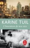Karine Tuil - L'invention de nos vies.
