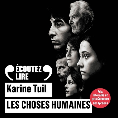 Karine Tuil - Les choses humaines.