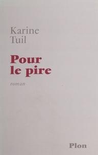Karine Tuil - .