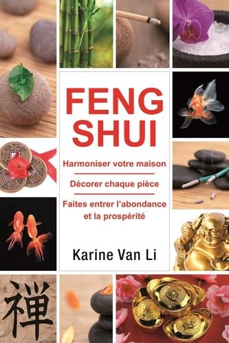 Feng shui dans votre maison de karine van li livre decitre - Maison jardin feng shui amiens ...