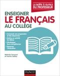 Karine Veillas et Mélinée Simonot - Enseigner le français au collège.