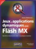 Karine Warbesson - Jeux et applications dynamiques avec Flash MX.
