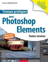 Karine Warbesson - Travaux pratiques avec Photoshop Eléments.