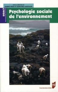 Karine Weiss et Dorothée Marchand - Psychologie sociale de l'environnement.