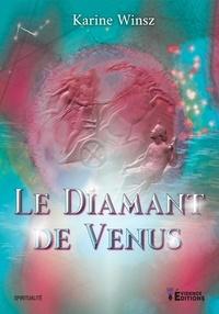 Karine Winsz - Le diamant de Vénus.