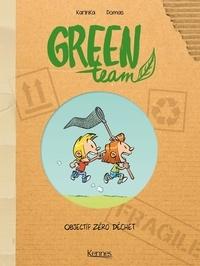 KarinKa et  Domas - Green Team Tome 1 : Objectif Zéro déchet.