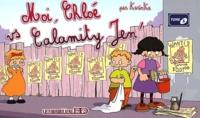 KarinKa - Moi, Chloé... Tome 5 : Moi, Chloé vs Calamity Jen'.