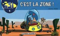 KarinKa et  Pékélé - Z51 Tome 1 : C'est la zone !.
