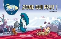 KarinKa et  Pékélé - Z51 Tome 2 : Zone qui peut !.
