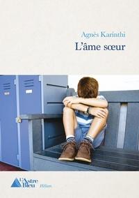 Karinthi Agnes - L'âme sœur.