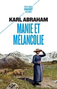 Karl Abraham - Manie et mélancolie - Sur les troubles bipolaires.