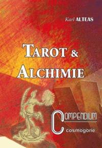 Karl Alteas - Tarot et Alchimie.