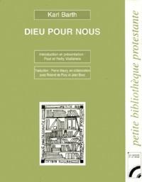 Karl Barth - Dieu pour nous - Le culte raisonnable ; Révélation, Eglise, Théologie.