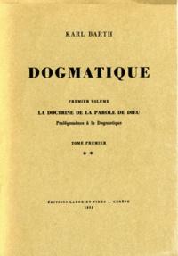 Karl Barth - Dogmatique - Tome 2.