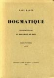 Karl Barth - Dogmatique - Tome 9.