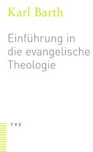 Karl Barth - Einführung in die evangelische Theologie.
