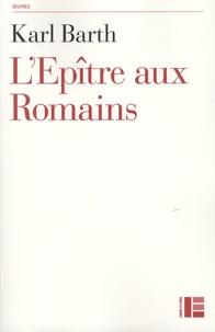 Karl Barth - L'Epître aux Romains.