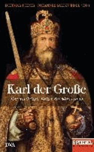 Karl der Große - Der mächtigste Kaiser des Mittelalters - Ein SPIEGEL-Buch.