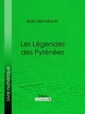 Karl-des-Monts - Les Légendes des Pyrénées.