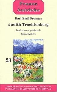 Karl Emil Franzos - Judith Trachtenberg.