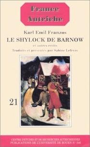 Karl Emil Franzos - Le Shylock de Barnow - Et autres récits.