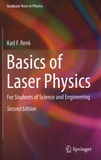 Karl F. Renk - Basics of Laser Physics - For Students of Science and Engineering.
