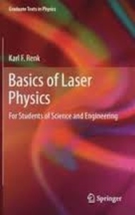 Basics of Laser Physics- For Students of Science and Engineering - Karl F. Renk | Showmesound.org
