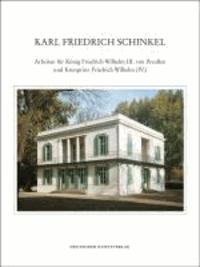 Karl Friedrich Schinkel - Lebenswerk - Arbeiten für König Friedrich Wilhelm III. von Preußen und Kronprinz Friedrich Wilhelm (IV.).
