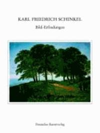 Karl Friedrich Schinkel Lebenswerk - Bild-Erfindungen.