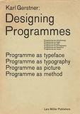 Karl Gerstner - Karl Gerstner Designing Programmes.