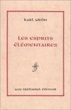 Karl Grün - Les esprits élémentaires.