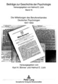 Karl H. Bönner et Helmut-E Lück - Die Mitteilungen des Berufsverbandes Deutscher Psychologen - 1947-1950.