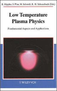Low Temperature Plasma Physics. Fundamental Aspects and Applications.pdf