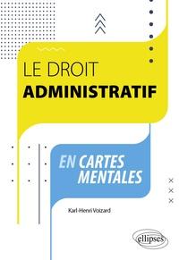 Karl-Henri Voizard - Le droit administratif en cartes mentales.