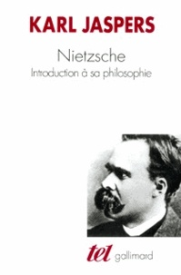 Karl Jaspers - Nietzsche - Introduction à sa philosophie.