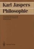 Karl Jaspers - Philosophie - Orientation dans le monde, Eclairement de l'existence, Métaphysique.