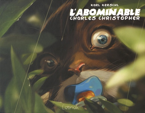 L'abominable Charles Christopher Tome 1