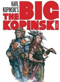 Karl Kopinski - The Big Kopinski.