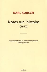 Karl Korsch - Notes sur l'histoire (1942).