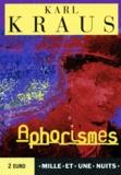 Karl Kraus - Aphorismes.