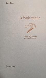 Karl Kraus - La Nuit venue.