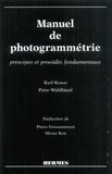 Karl Kraus et Peter Waldhäusl - Manuel de photogrammétrie - Principes et procédés fondamentaux.